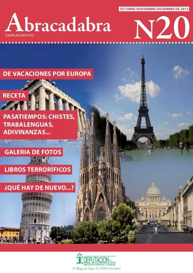 Abracadabra N20 OCTUBRE-NOVIEMBRE-DICIEMBRE DE 2013  De vacaciones por Europa Receta Pasatiempos: chistes, trabalenguas, a...