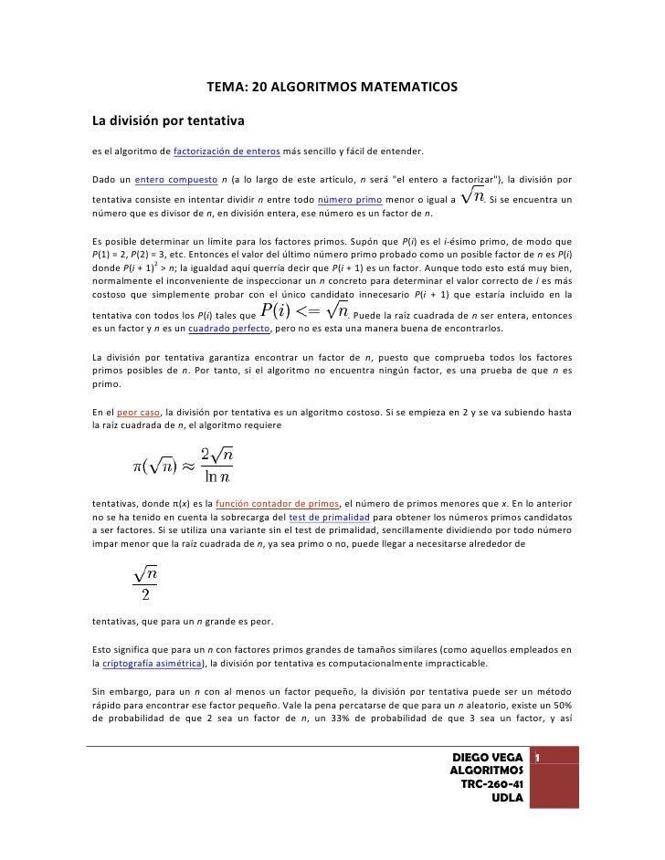 TEMA: 20 ALGORITMOS MATEMATICOS<br />La división por tentativa<br />es el algoritmo de factorización de enteros más sencil...