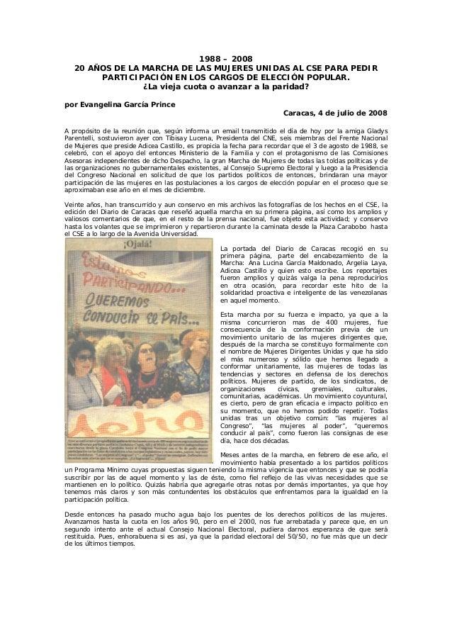 1988 – 2008 20 AÑOS DE LA MARCHA DE LAS MUJERES UNIDAS AL CSE PARA PEDIR PARTICIPACIÓN EN LOS CARGOS DE ELECCIÓN POPULAR. ...
