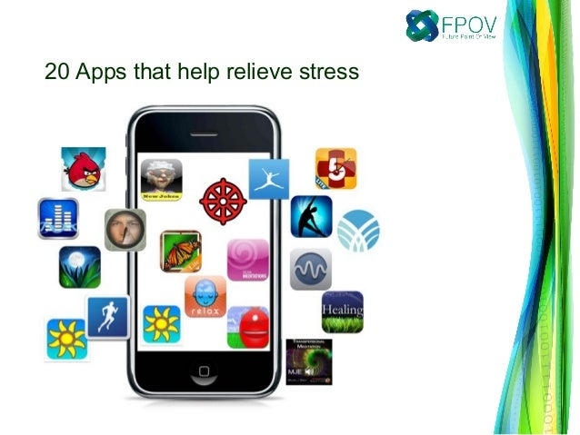 20 Apps that help relieve stress