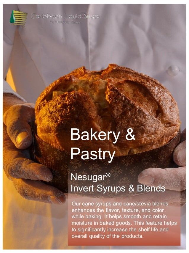 Nesugar® Invert Syrups & Blends Bakery & Pastry Our cane syrups and cane/stevia blends enhances the flavor, texture, and c...