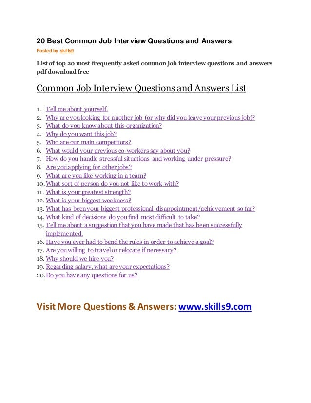 20 Best Common Job Interview Questions And Answers Posted By Skills9 List  Of Top 20 Most  Common Interview Questions
