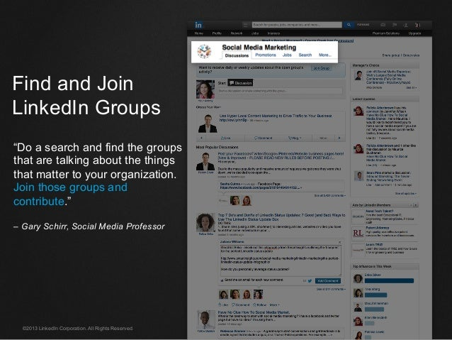 """©2013 LinkedIn Corporation. All Rights Reserved. Find and Join LinkedIn Groups """"Do a search and find the groups that are t..."""