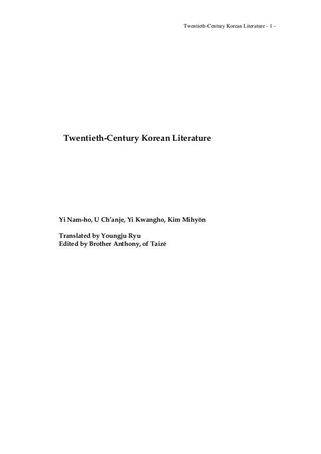Twentieth-Century Korean Literature - 1 -  Twentieth-Century Korean Literature  Yi Nam-ho, U Ch'anje, Yi Kwangho, Kim Mihy...