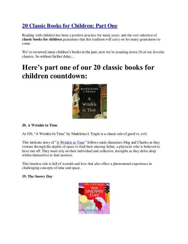 20 Classic Books for Children: Part One Reading with children has been a positive practice for many years, and the vast se...
