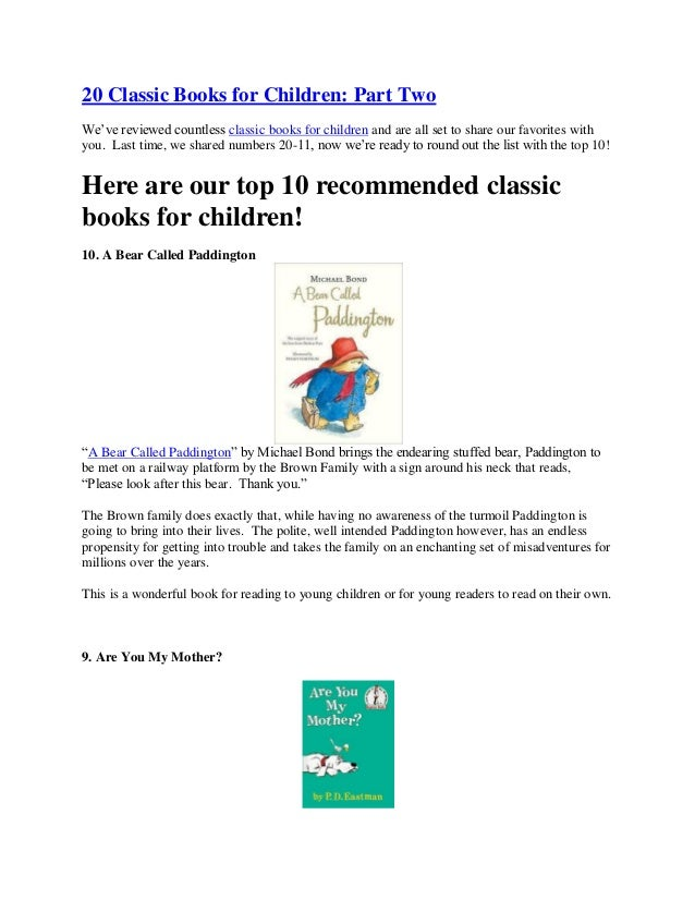 20 Classic Books for Children: Part Two We've reviewed countless classic books for children and are all set to share our f...
