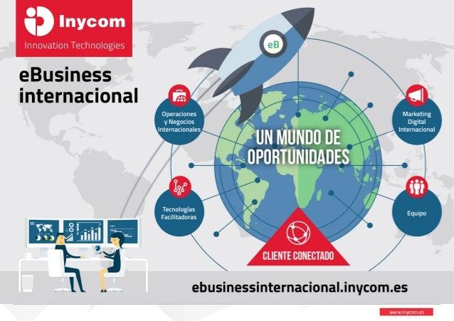 www.inycom.es INYCOM E-BUSINESS INRTERNACIONAL