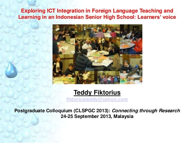 Exploring ICT Integration in Foreign Language Teaching and Learning in an Indonesian Senior High School: Learners' voice  ...