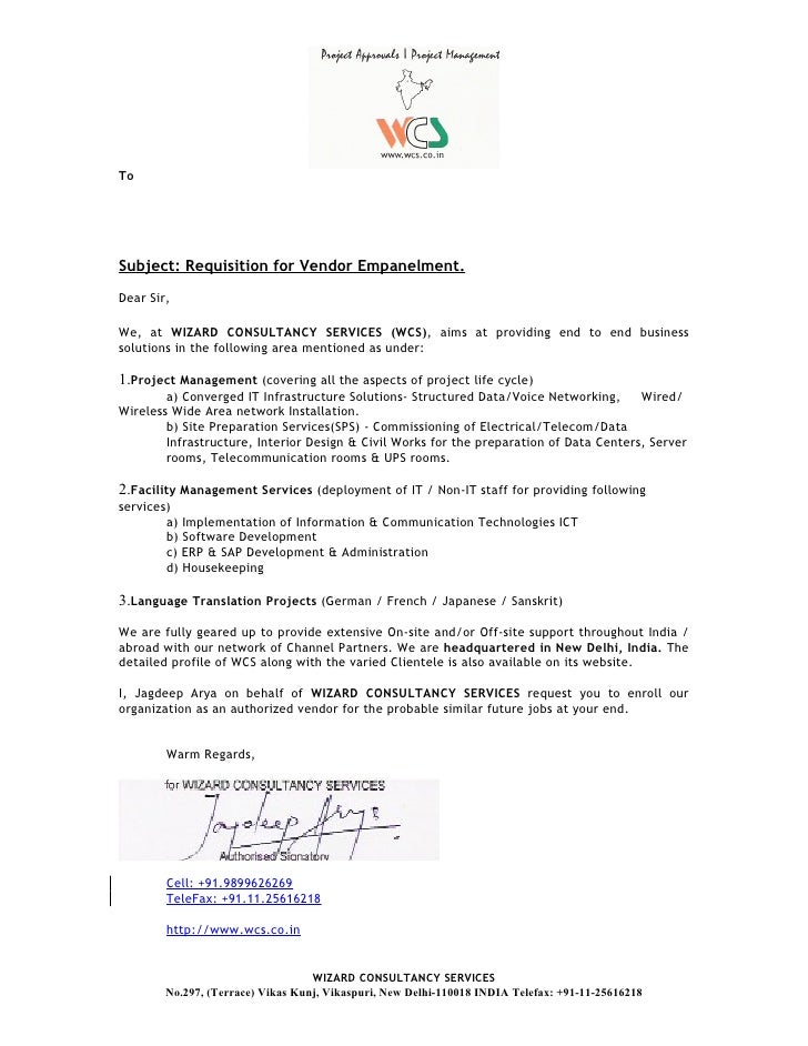 2.0) Company Introduction Cover Letter For Profile Booklet. To Subject:  Requisition For Vendor Empanelment. Dear Sir, We, At WIZARD CONSULTANCY