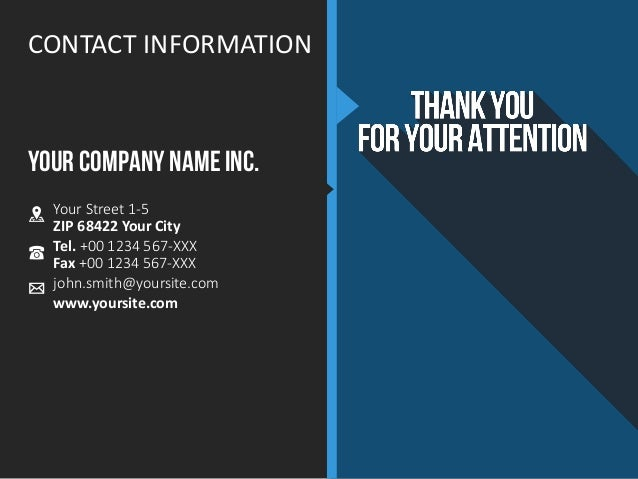 CONTACT INFORMATION YOUR COMPANY NAME INC. Your Street 1-5 ZIP 68422 Your City Tel. +00 1234 567-XXX Fax +00 1234 567-XXX ...