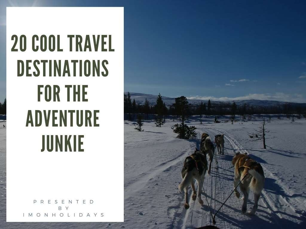 20 Cool Travel Destinations for the Adventure Junkie - Magazine cover