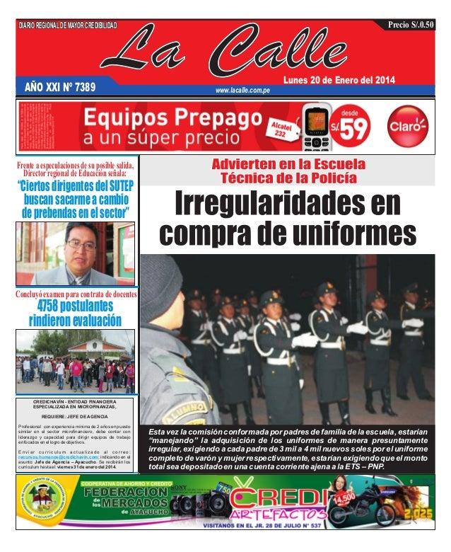 DIARIO REGIONAL DE MAYOR CREDIBILIDAD  AÑO XXI Nº 7389  La Calle  Precio S/.0.50  Lunes 20 de Enero del 2014  www.lacalle....