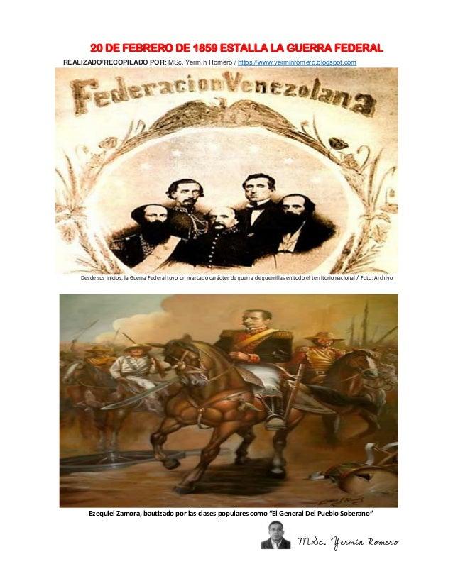 20 DE FEBRERO DE 1859 ESTALLA LA GUERRA FEDERAL REALIZADO/RECOPILADO POR: MSc. Yermín Romero / https://www.yerminromero.bl...