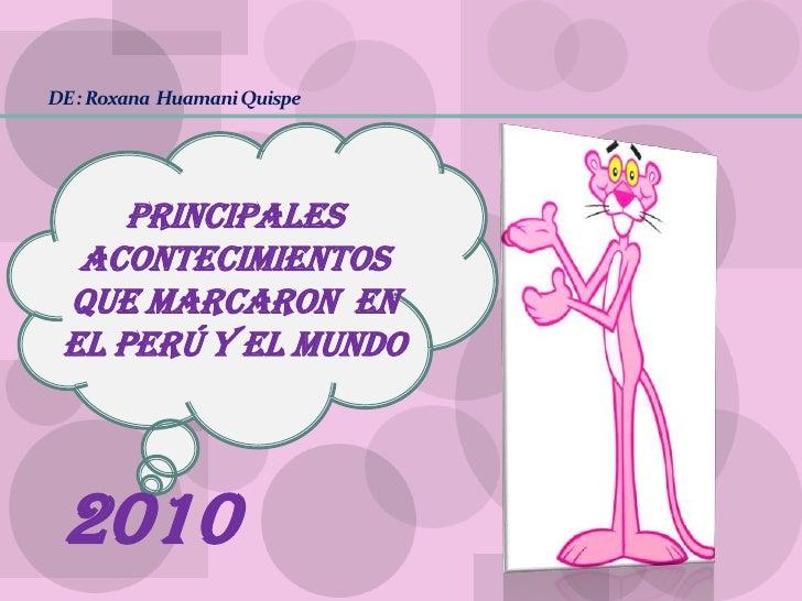ACONTECIMIENTOS DEL PERÚ Y EL MUNDO 2010