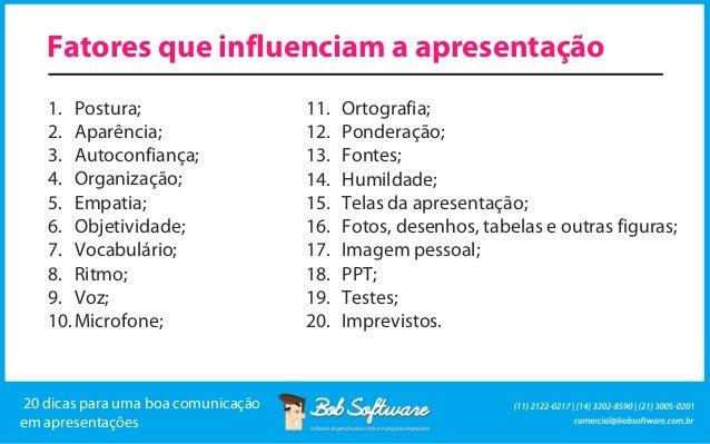 20 dicas para uma boa comunicação em apresentações Slide 3