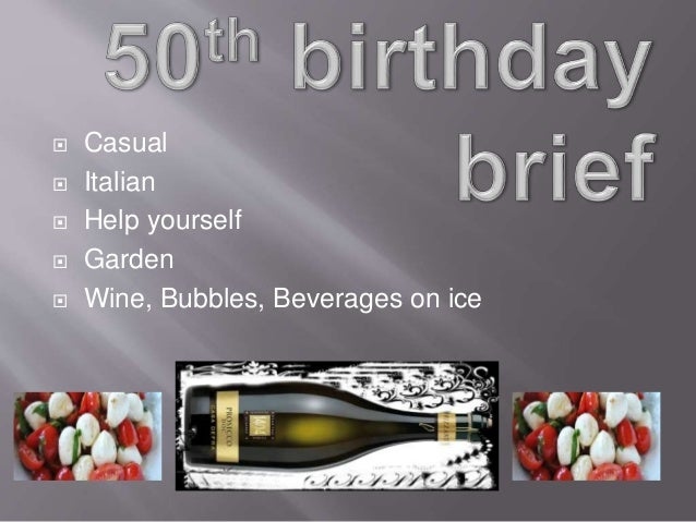  Casual  Italian  Help yourself  Garden  Wine, Bubbles, Beverages on ice
