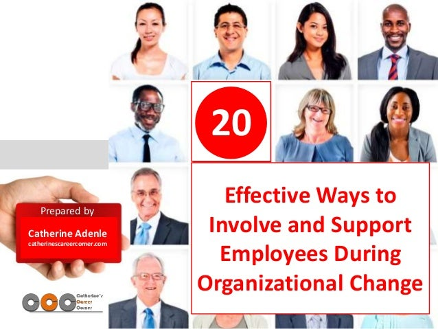 Employee Reactions to Organizational Change