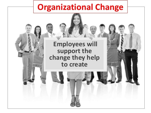 20 Effective Ways to Involve and Support Employees During Organizational Change  Slide 3