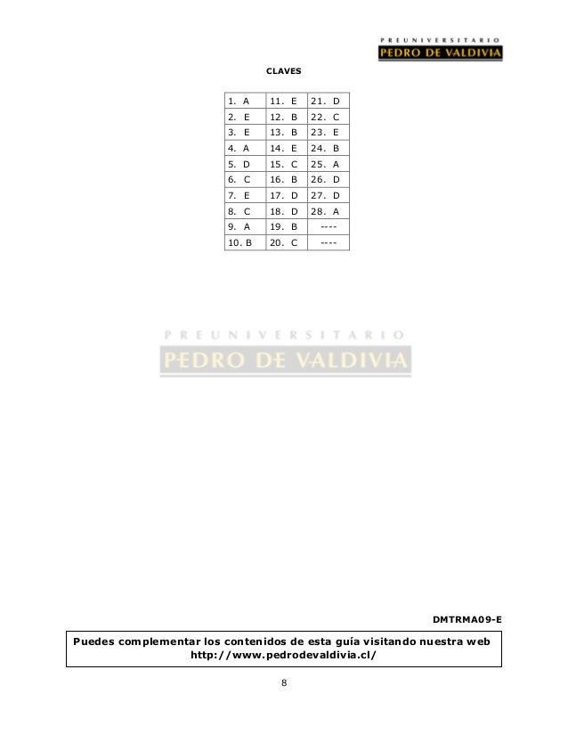 CLAVES  8  DMTRMA09-E  1. A 11. E 21. D  2. E 12. B 22. C  3. E 13. B 23. E  4. A 14. E 24. B  5. D 15. C 25. A  6. C 16. ...