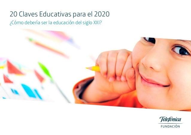 20 Claves Educativas para el 2020 ¿Cómo debería ser la educación del siglo XXI?