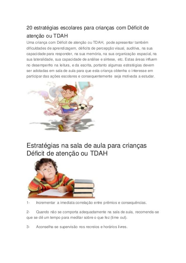 20 estratégias escolares para crianças com Déficit de atenção ou TDAH Uma criança com Déficit de atenção ou TDAH, pode apr...
