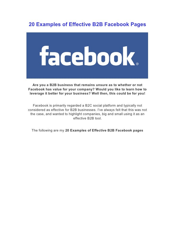 20 Examples of Effective B2B Facebook Pages   Are you a B2B business that remains unsure as to whether or notFacebook has ...