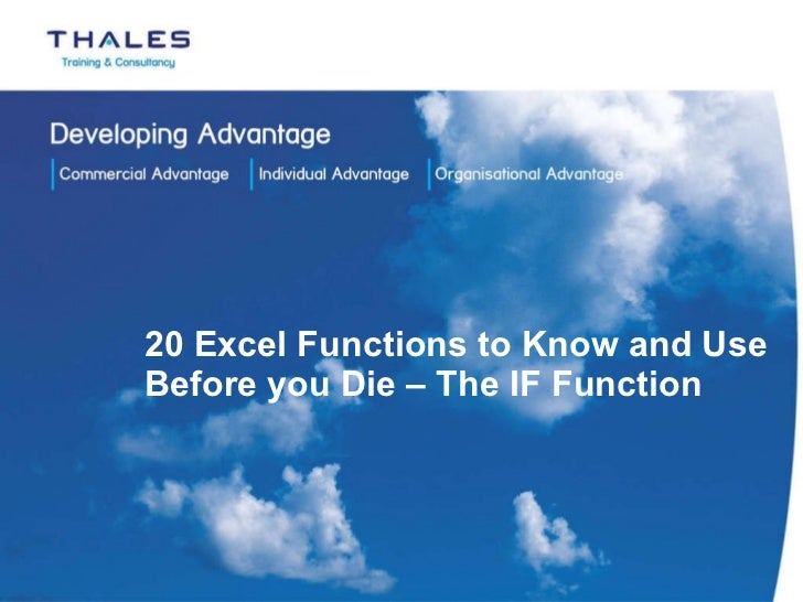 20 Excel Functions to Know and Use Before you Die – The IF Function