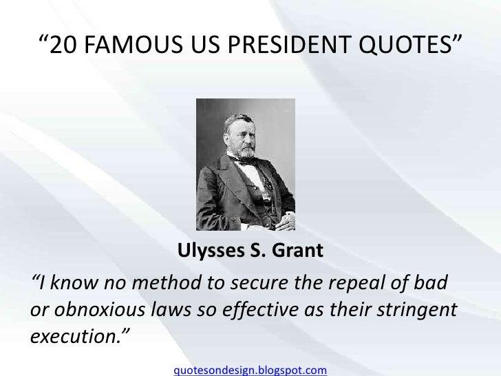 Famous Presidential Debate Quotes Quotesgram: President Ulysses S Grant Quotes. QuotesGram