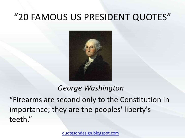 20 Famous Us President Quotes
