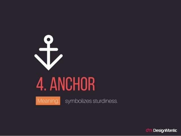 ANCHOR: symbolizes sturdiness.