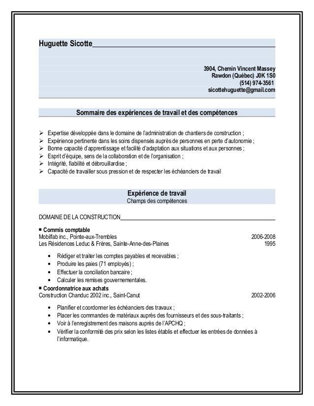 Huguette Sicotte 3904, Chemin Vincent Massey Rawdon (Québec) J0K 1S0 (514) 974-3561 sicottehuguette@gmail.com Sommaire des...