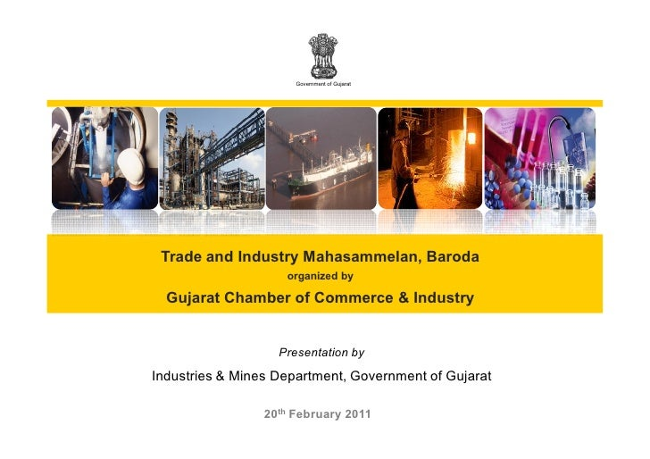Government of Gujarat Trade and Industry Mahasammelan, Baroda                    organized by  Gujarat Chamber of Commerce...