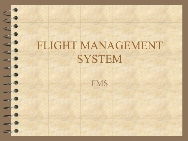 FLIGHT MANAGEMENT SYSTEM FMS