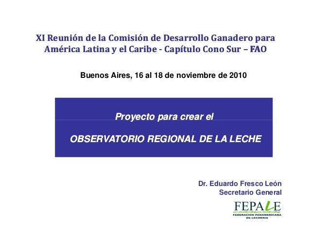 XI Reunión de la Comisión de Desarrollo Ganadero paraXI Reunión de la Comisión de Desarrollo Ganadero para América Latina ...