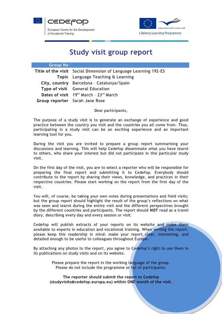 Study visit group report       Group NoTitle of the visit   Social Dimension of Language Learning 192-ES           Topic  ...