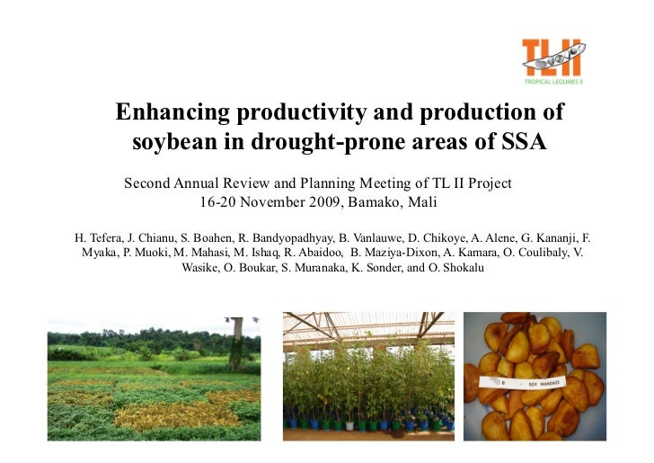 Enhancing productivity and production of         soybean in drought-prone areas of SSA          Second Annual Review and P...