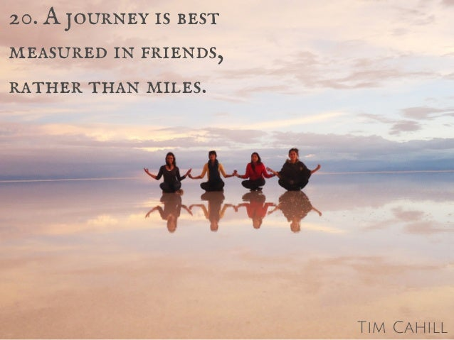 Quotes About Journey Of Friendship Impressive 20 Inspiring Travel Quotes To Start Your Journey