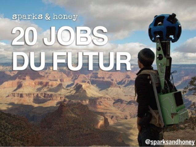 «60% des meilleurs jobs qui existeront dans 10 ans n'ont pas encore été inventés».# #  - Thomas Frey#