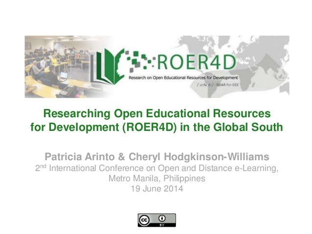 Patricia Arinto & Cheryl Hodgkinson-Williams 2nd International Conference on Open and Distance e-Learning, Metro Manila, P...