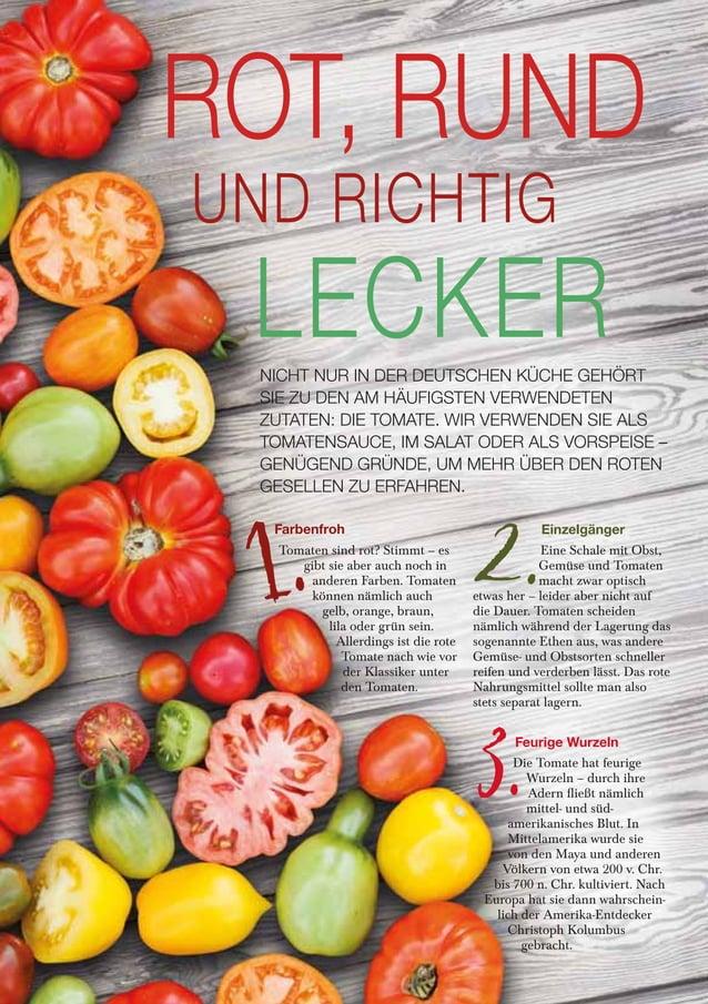Tomaten sind rot? Stimmt – es gibt sie aber auch noch in anderen Farben. Tomaten können nämlich auch gelb, orange, braun, ...