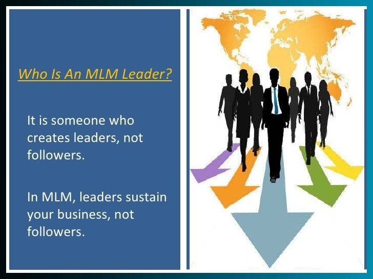 20 Leadership Training Tips - How To Become An MLM Leader Slide 2