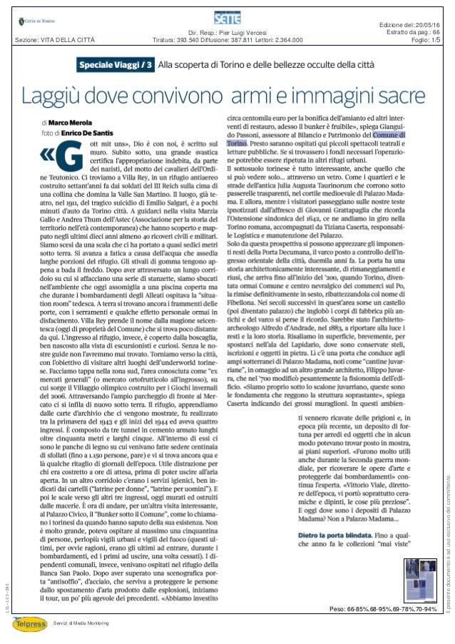 Tiratura: 393.540 Diffusione: 387.811 Lettori: 2.364.000 Dir. Resp.: Pier Luigi Vercesi Servizi di Media Monitoring Sezion...