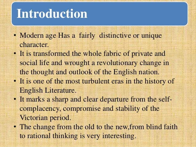 General Characteristics Of The Modern Age