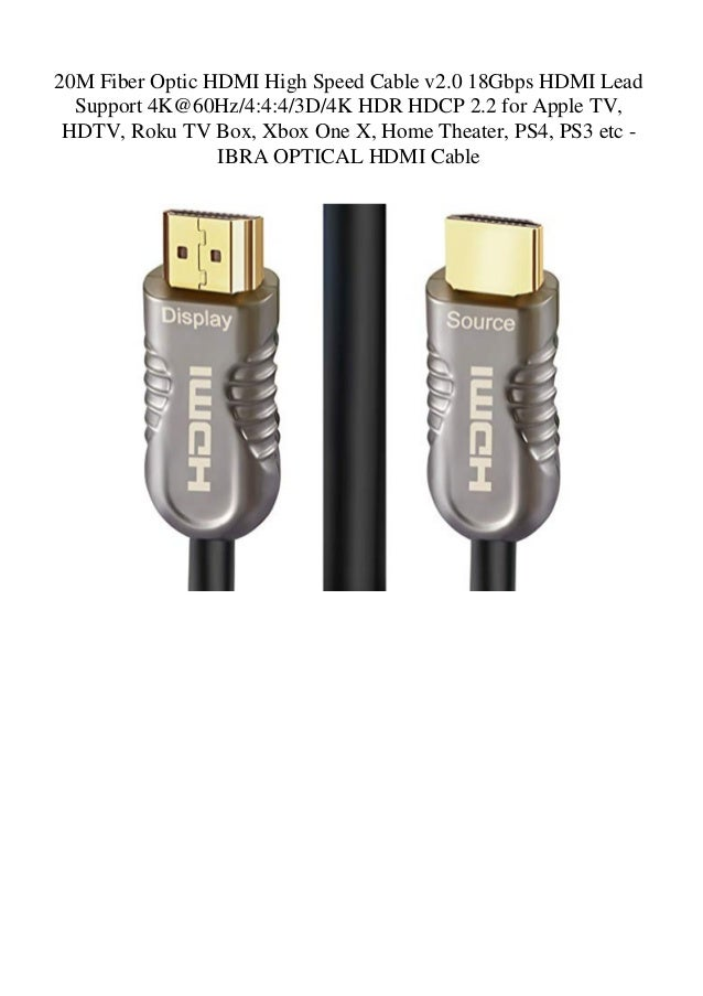 20m fiber optic hdmi high speed cable v2 0 18gbps hdmi lead support  4k@60hz4443d4k hdr hdcp 2 2 for apple tv hdtv roku tv box xbox one x home  theater ps4