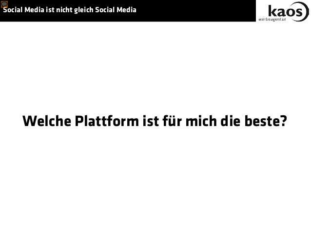 Social Media ist nicht gleich Social Media Welche Plattform ist für mich die beste?