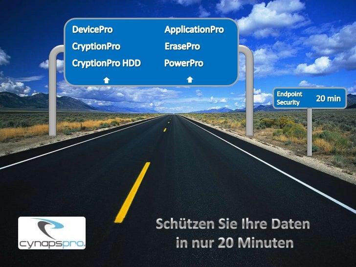 DevicePro<br />ApplicationPro<br />CryptionPro<br />ErasePro<br />CryptionPro HDD<br />PowerPro<br />Endpoint<br />Securit...
