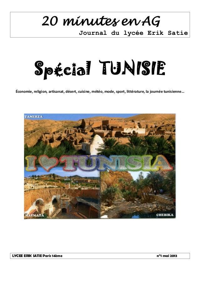 20 minutes en AG Journal du lycée Erik Satie Spécial TUNISIE Économie, religion, artisanat, désert, cuisine, météo, mode, ...