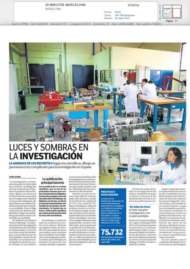 27/05/1420 MINUTOS BARCELONA BARCELONA Prensa: Diaria Tirada: 180.769 Ejemplares Difusión: Sin datos OJD Página: 11 Secció...