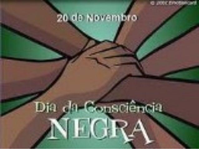 Você sabia que no dia 20 de Novembro é celebrado o DIA DA CONSCIÊNCIA NEGRA no Brasil? MAS POR QUE É CELEBRADO NO DIA 20 D...