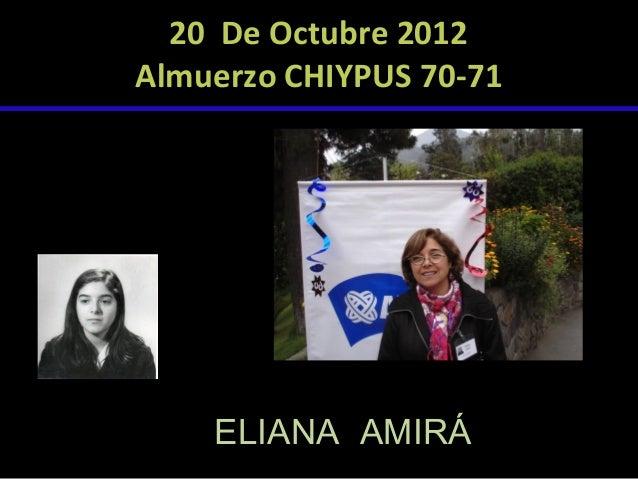 20 De Octubre 2012 Almuerzo CHIYPUS 70-71  ELIANA AMIRÁ